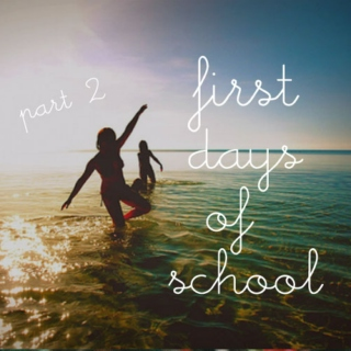 First Days of School #2