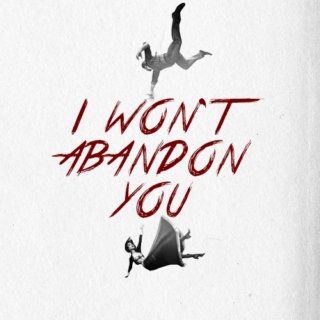 i won't abandon you