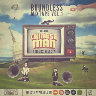 Boundelss MIX Vol.1 - Opening CHINESE MAN 4 hours SELECTA!