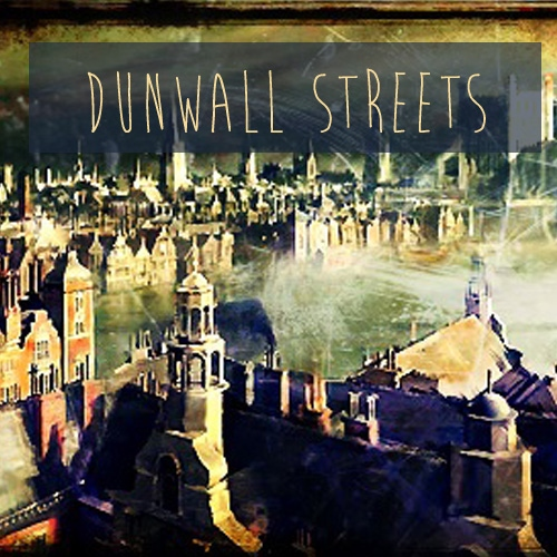 Streets of Dunwall