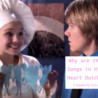 Why Are the Songs In His Heart Dutch?