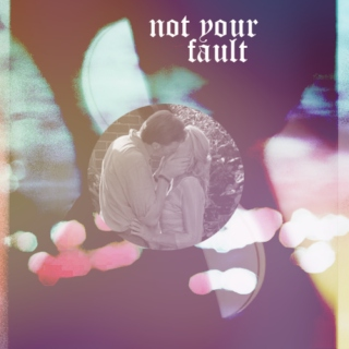 ≡ not your fault