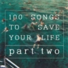 100 songs: part two
