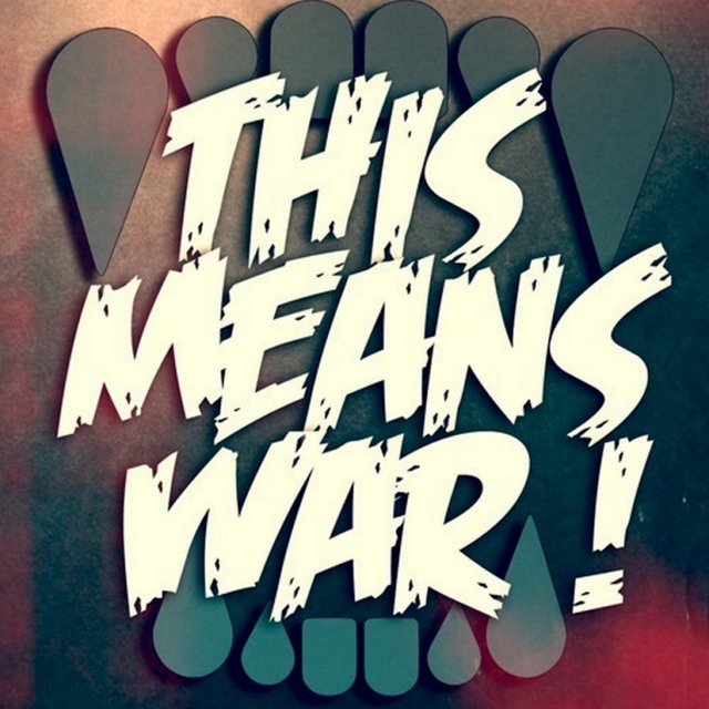 This Means War