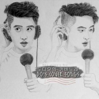 D.O's Cover Songs