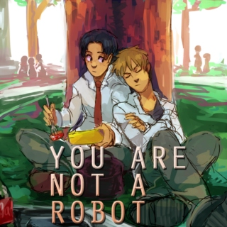 You Are Not A Robot