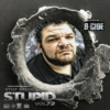 Stop Being Stupid 72 Hosted by B-Cide