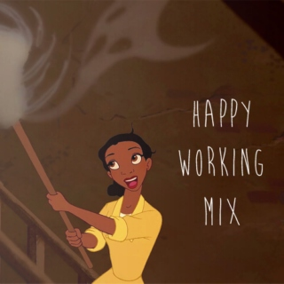Happy Working Mix