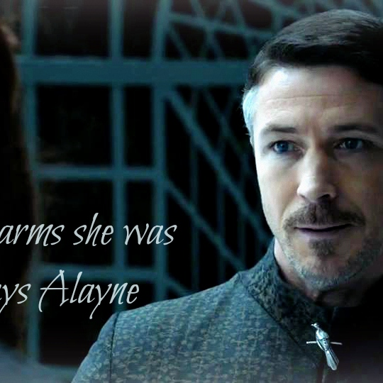|In my arms she was always Alayne|Petyr&Sansa