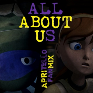 All About Us ~Apritello Fanmix~