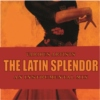 The Latin Splendor