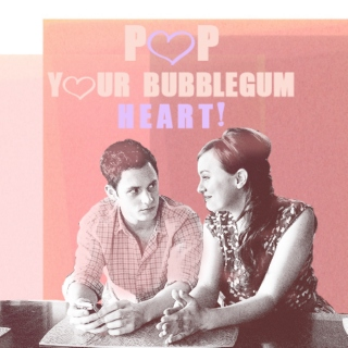 pop your bubblegum heart!