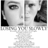 losing you slowly