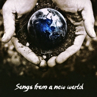 Songs from a New World