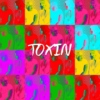 toxin (hey lover come and be my alibi)