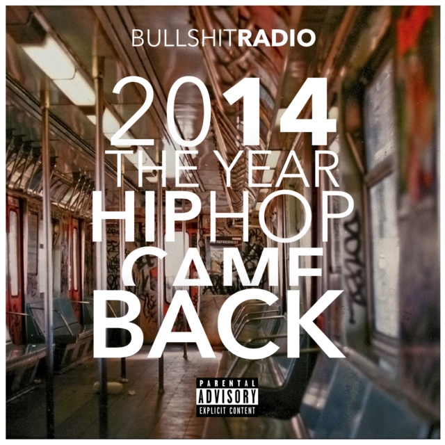 2014: The Year Hip Hop Came Back