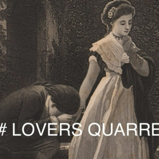 lovers' quarrel?