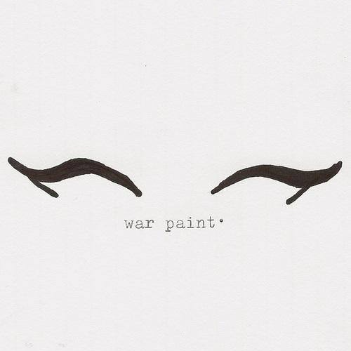 Put on your war paint, girls.