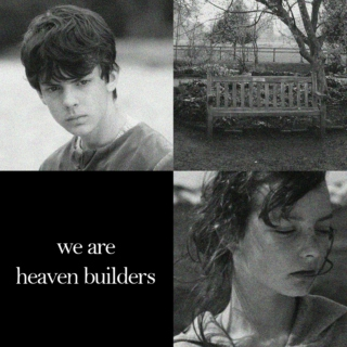 we are heaven builders