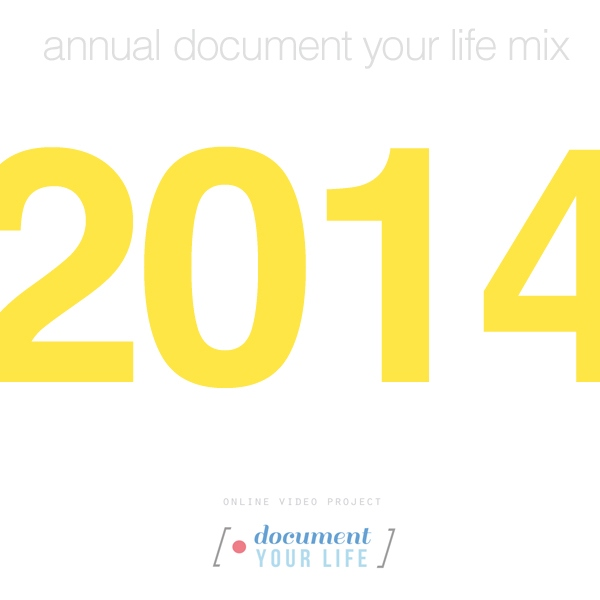 Document Your Life 2014