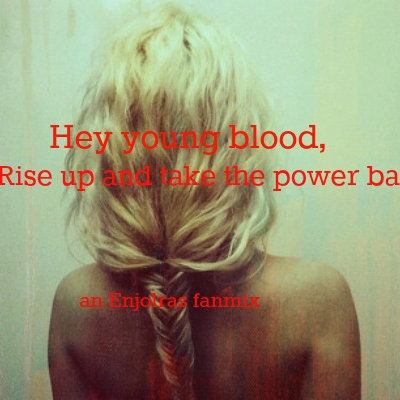 """""""Hey young blood, rise up and take the power back"""" An Enjolras fanmix"""