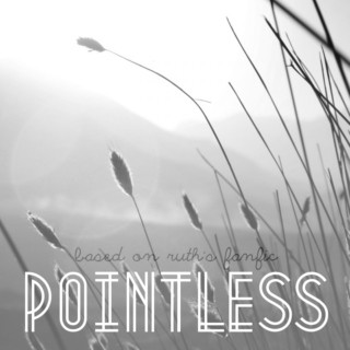 · pointless ·