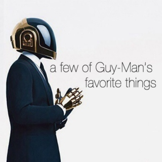 A Few of Guy-Manuel's Favorite Things