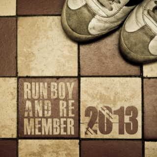Run Boy and Remember 2013 (C83 - january 2014)