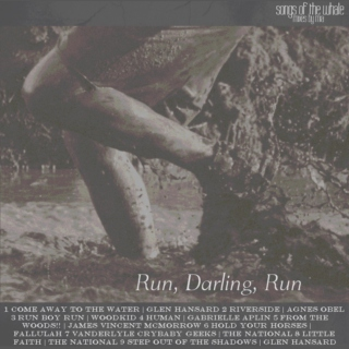 Run, Darling, Run