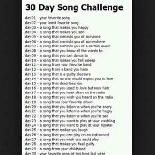30 Day Song challenge :)