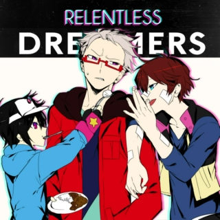 relentless dreamers