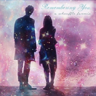 Remember Me: A Whouffle Fanmix