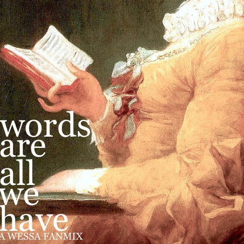 words are all we have