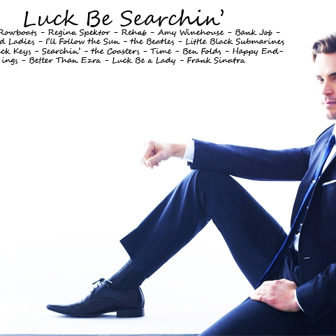Luck Be Searchin' - A Neal Caffrey Mix