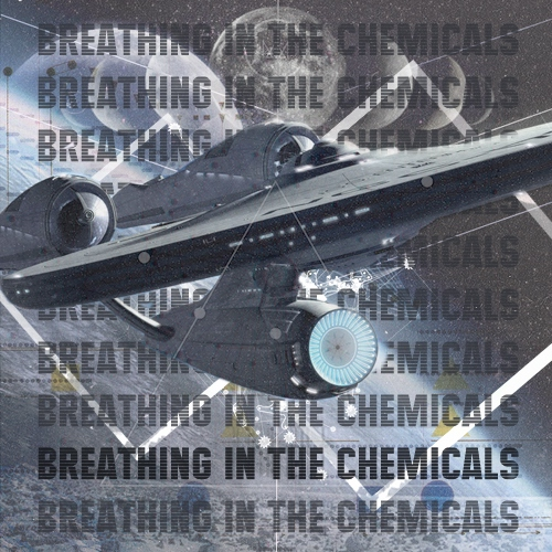 Breathing In The Chemicals