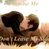 Promise me (Don't Leave My Side)