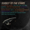 Surely to the Stars