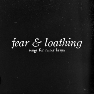 fear & loathing: songs for reiner braun