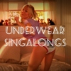 Underwear Singalongs