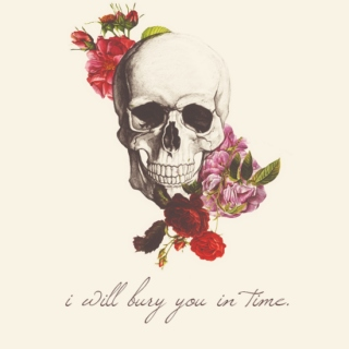 i will bury you in time