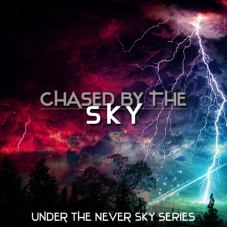 chased by the sky