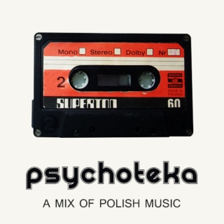psychoteka | a mix of polish music