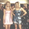 have a romy & michele day!