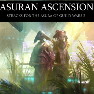 Asuran Ascension