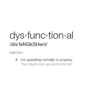 dysfunctionals