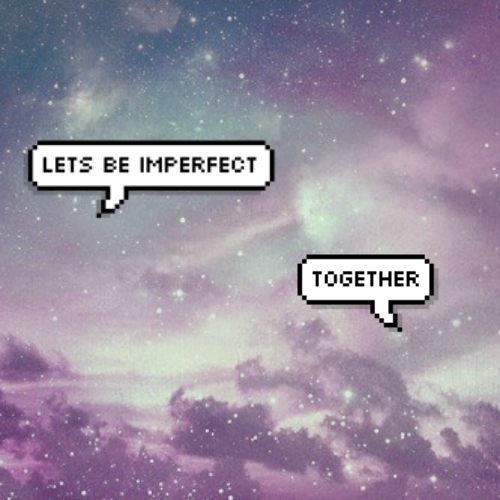 lets be imperfect together