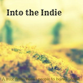 Into the Indie