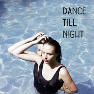 dance till night