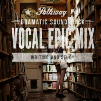 VOCAL EPIC DRAMATIC MIX, WRITING AND STUDY