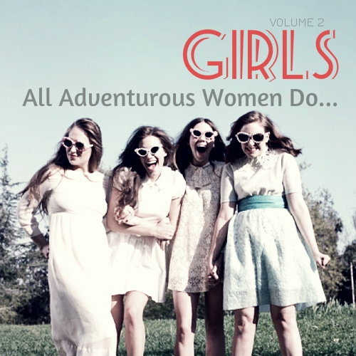 All Adventurous Women Do... (Girls HBO Soundtrack)